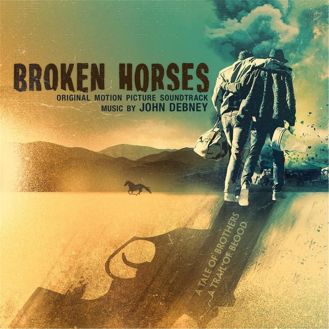 Broken Horses (Original Motion Picture Soundtrack) Albumcover