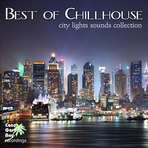 Best of Chillhouse - City Lights Sounds Collection Albumcover