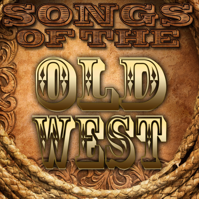Songs of the Old West Albumcover