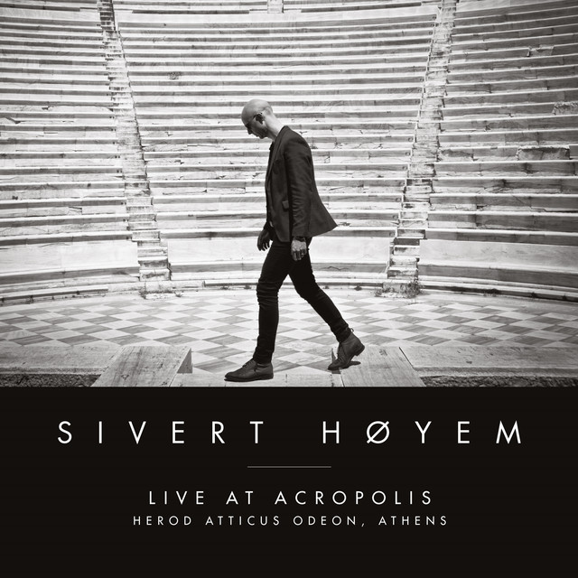 Album cover for Live At Acropolis (Herod Atticus Odeon, Athens) by Sivert Høyem