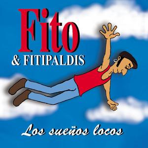 Los Sueños Locos - Fito Y Los Fitipaldis