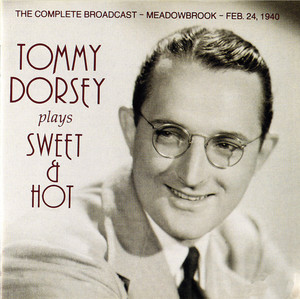 Tommy Dorsey Plays Sweet & Hot (1940) album