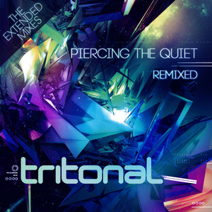 Piercing The Quiet Remixed - The Extended Mixes album