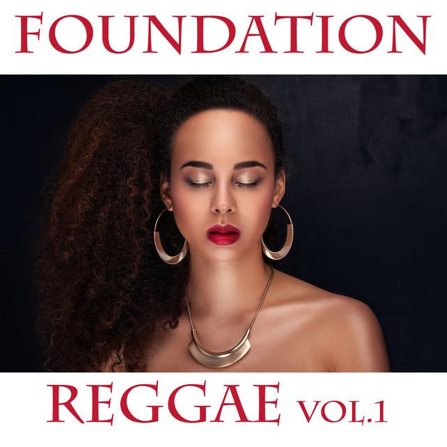 Foundation Reggae Vol. 1