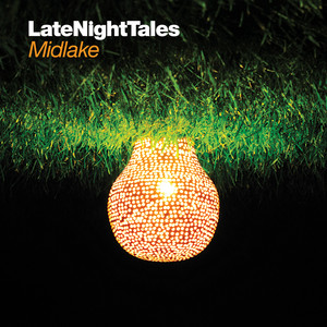 Late Night Tales: Midlake (Sampler) album