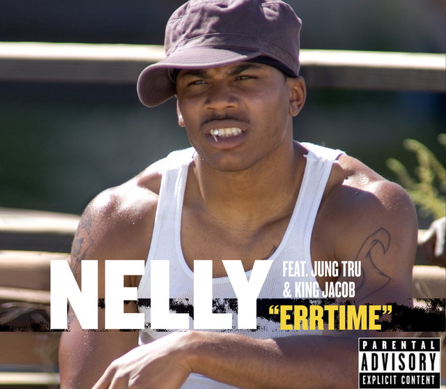 Errtime - Instrumental, a song by Nelly, Jung Tru, King