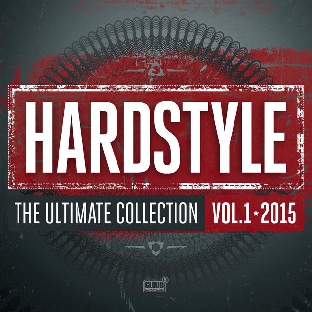 Hardstyle The Ultimate Collection Vol. 1 2015