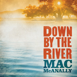Down by the River album