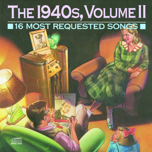 16 Most Requested Songs Of The 1940'S, Volume II - Frank Loesser