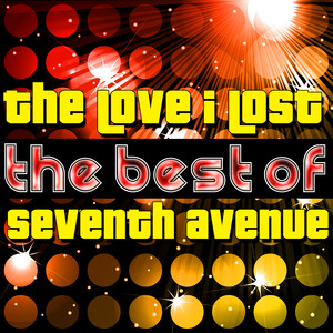 The Love I Lost - The Best of Seventh Avenue album