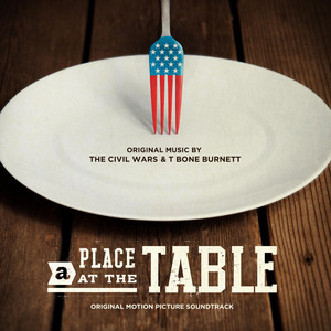 A Place at the Table (Original Motion Picture Soundtrack) album