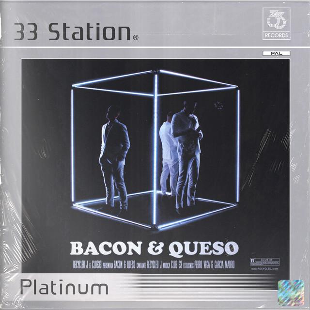 Bacon & Queso (Platinum)