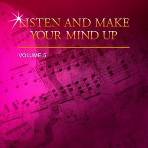 Listen and Make Your Mind Up, Vol. 5 album