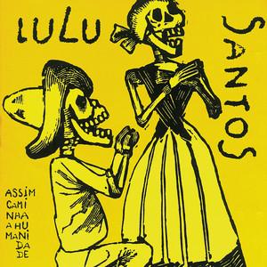 Assim Caminha A Humanidade - Lulu Santos