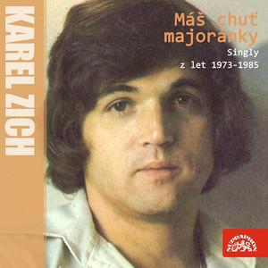 Máš chuť majoránky (Nahrávky z let 1973-1985)