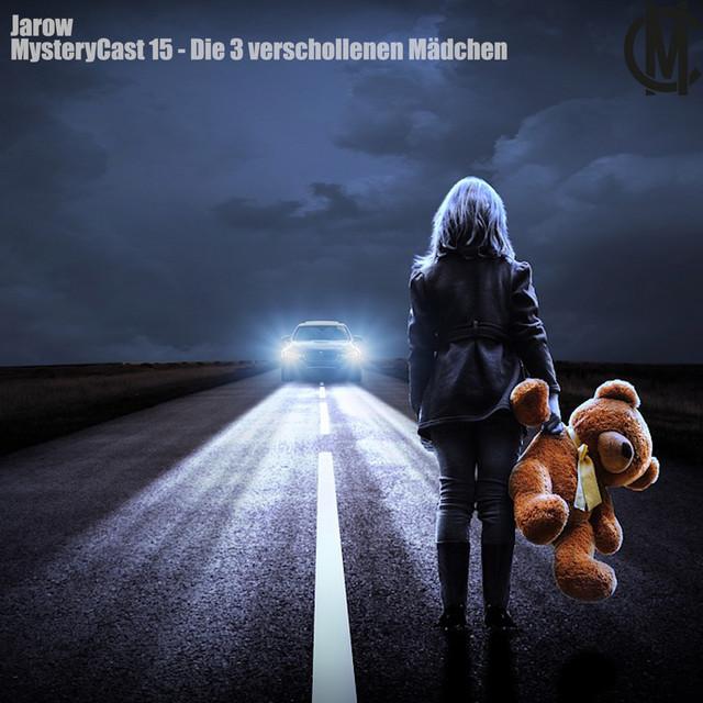 MysteryCast 15 - Die 3 verschollenen Mädchen
