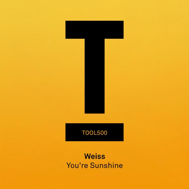 'You're sunshine' Weiss