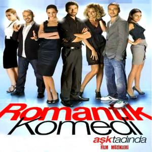 Romantik Komedi - Aşk Tadında (Film Müzikleri) Albümü