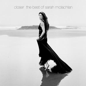 Closer: The Best of Sarah McLachlan album