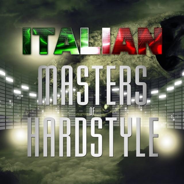 Italian Masters of Hardstyle (50 Hard Tunes)