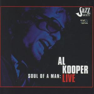 Soul of a Man: Al Kooper Live album