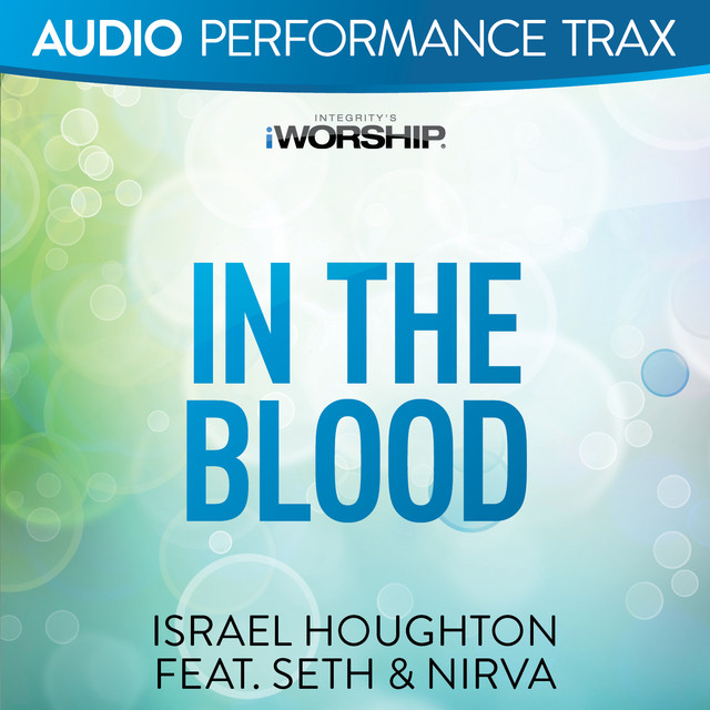 In the Blood (Audio Performance Trax)