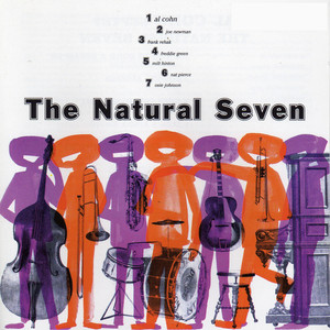 The Natural Seven (with Joe Newman, Frank Rehak, Freddie Green, Nat Pierce, Milt Hilton & Osie Johnson)