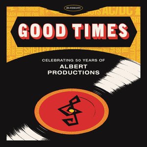 Good Times: Celebrating 50 Years of Albert Productions album