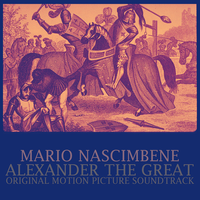 Alexander the Great (Original Motion Picture Soundtrack) by Mario