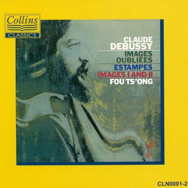 Debussy: Images Oubliées - Estampes - Images I & II Albumcover