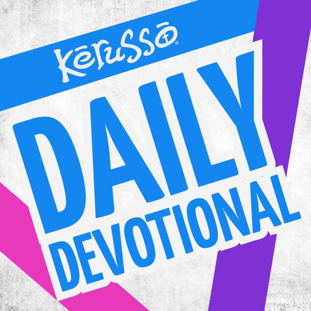 Kerusso Daily Devotional on Spotify