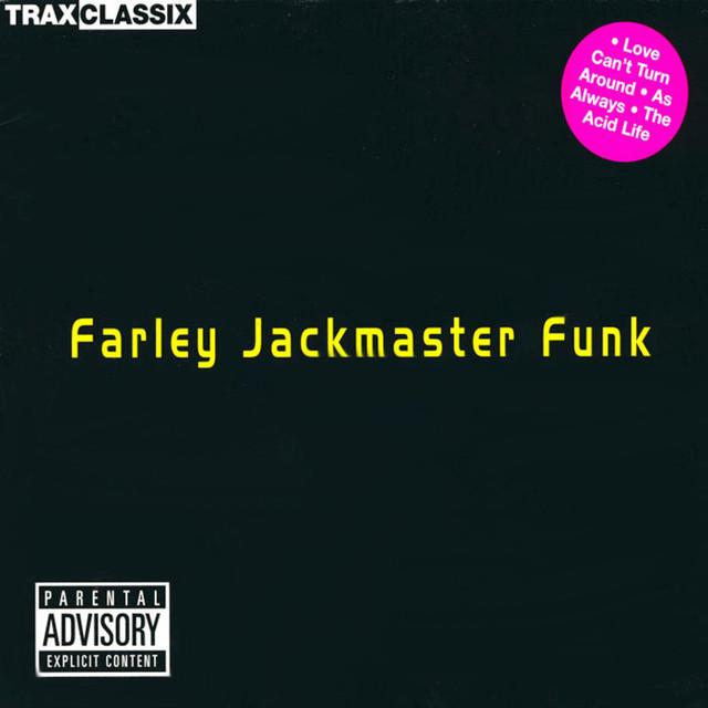 "Farley ""Jackmaster"" Funk"