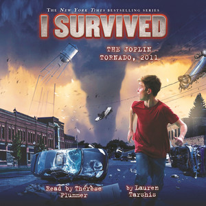 I Survived the Joplin Tornado, 2011 - I Survived 12 (Unabridged)