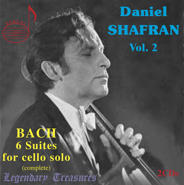 Daniel Shafran, Vol. 2: Bach's 6 Suites for Cello Solo