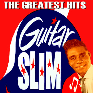 Guitar Slim: The Greatest Hits album