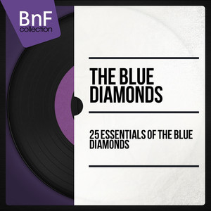 25 Essentials of the Blue Diamonds (Mono Version) album