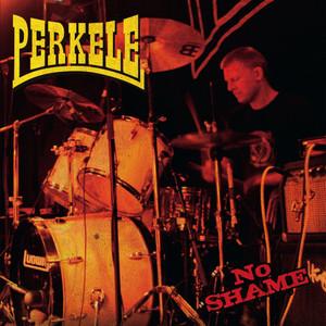 No Shame - Perkele