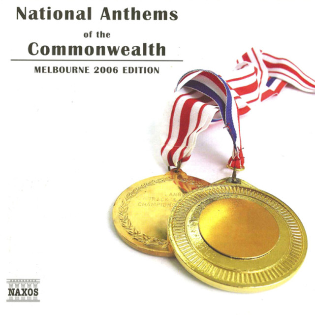 National Anthems of the Commonwealth (Melbourne 2006 Edition)