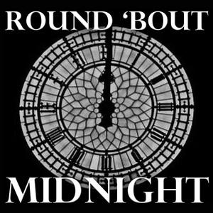 Round 'Bout Midnight album