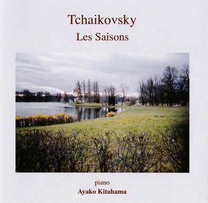 Tchaikovsky: The Seasons, Op. 37a, TH 135 Albümü