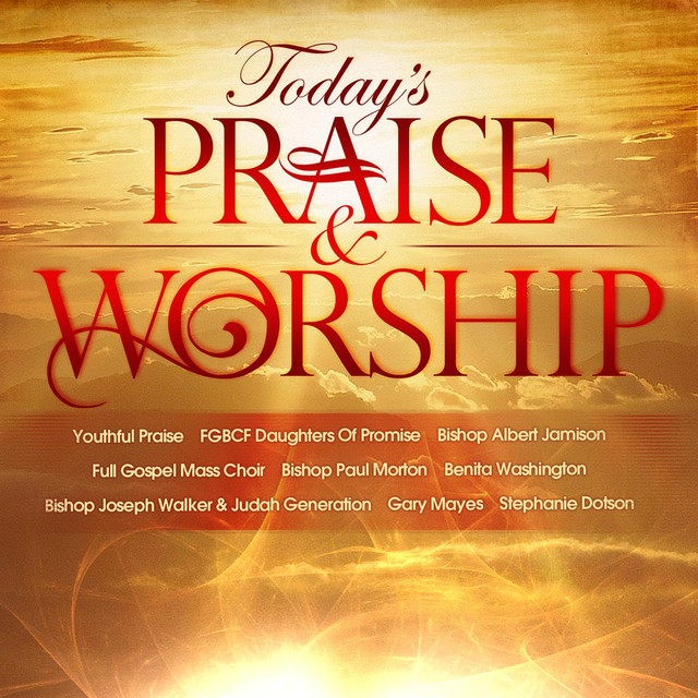 Today's Praise & Worship