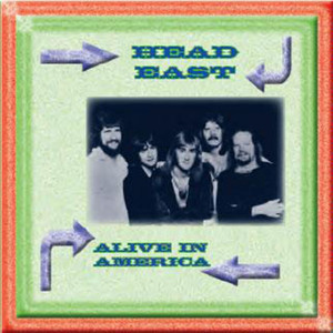 Alive In America - Head East