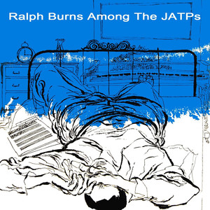 Ralph Burns Among The JATPs album