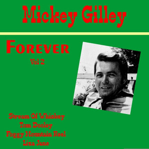 Mickey Gilley Forever, Vol. 2 album