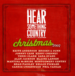 Hear Something Country Christmas - Carrie Underwood