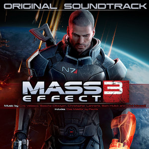 Mass Effect 3 - Clint Mansell & Sam Hulick
