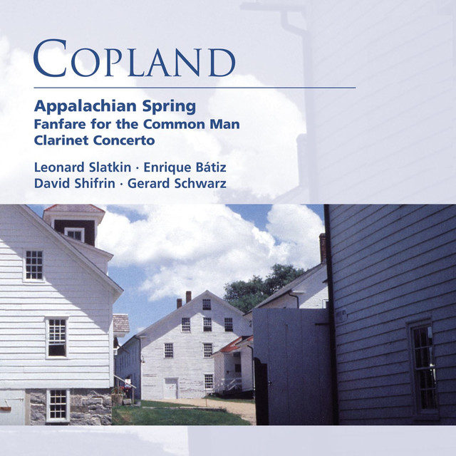 Copland: Appalachian Spring . Fanfare for the Common Man . Clarinet Concerto Albumcover