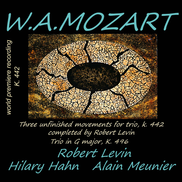 Mozart: Trio K. 496 & Trio K. 442 (Completed by Robert Levin)