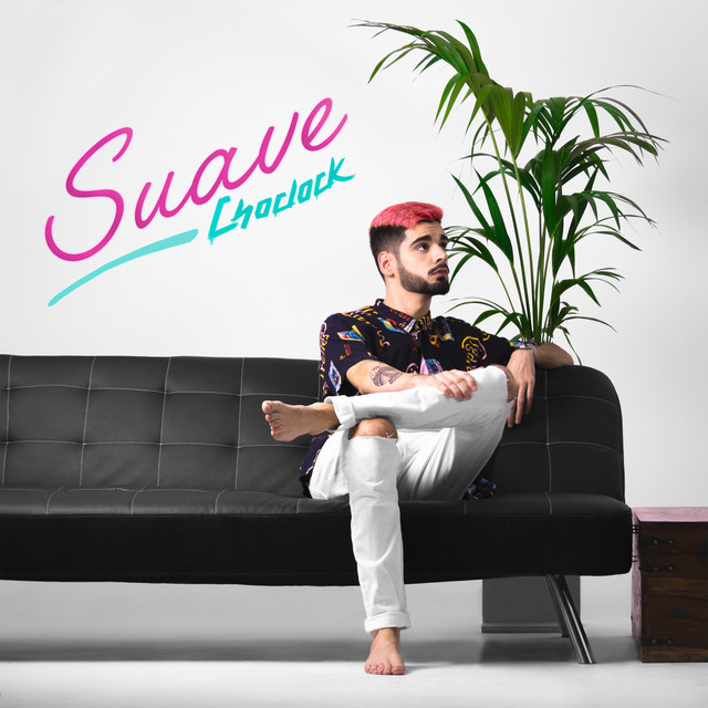 Album cover for Suave by Choclock