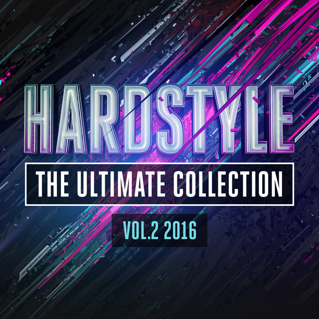 Hardstyle The Ultimate Collection Vol. 2 2016